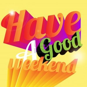 14503116-have-a-good-weekend
